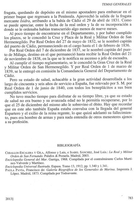 Biografía de don Luis de Coig y Sansón, publicada en la Revista General de Marina en su cuaderno de junio de 2013. Pág. 10