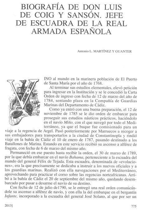 Biografía de don Luis de Coig y Sansón, publicada en la Revista General de Marina en su cuaderno de junio de 2013. Pág. 2