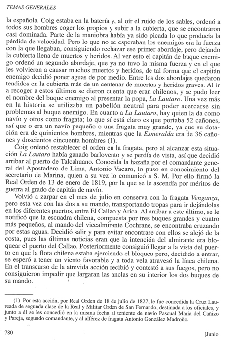 Biografía de don Luis de Coig y Sansón, publicada en la Revista General de Marina en su cuaderno de junio de 2013. Pág. 7