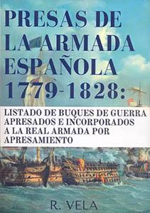 Presas de la Armada Española 1779-1828